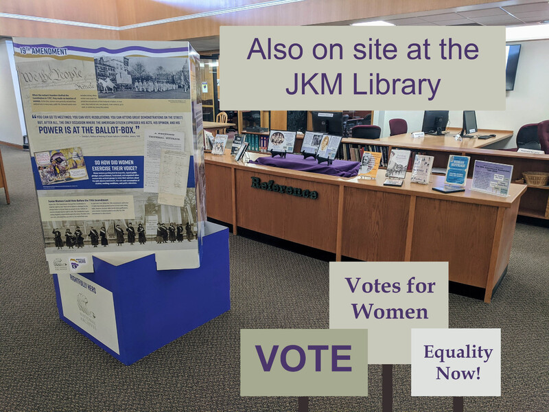 Adjusted image of the JKM Library with Suffrage Display